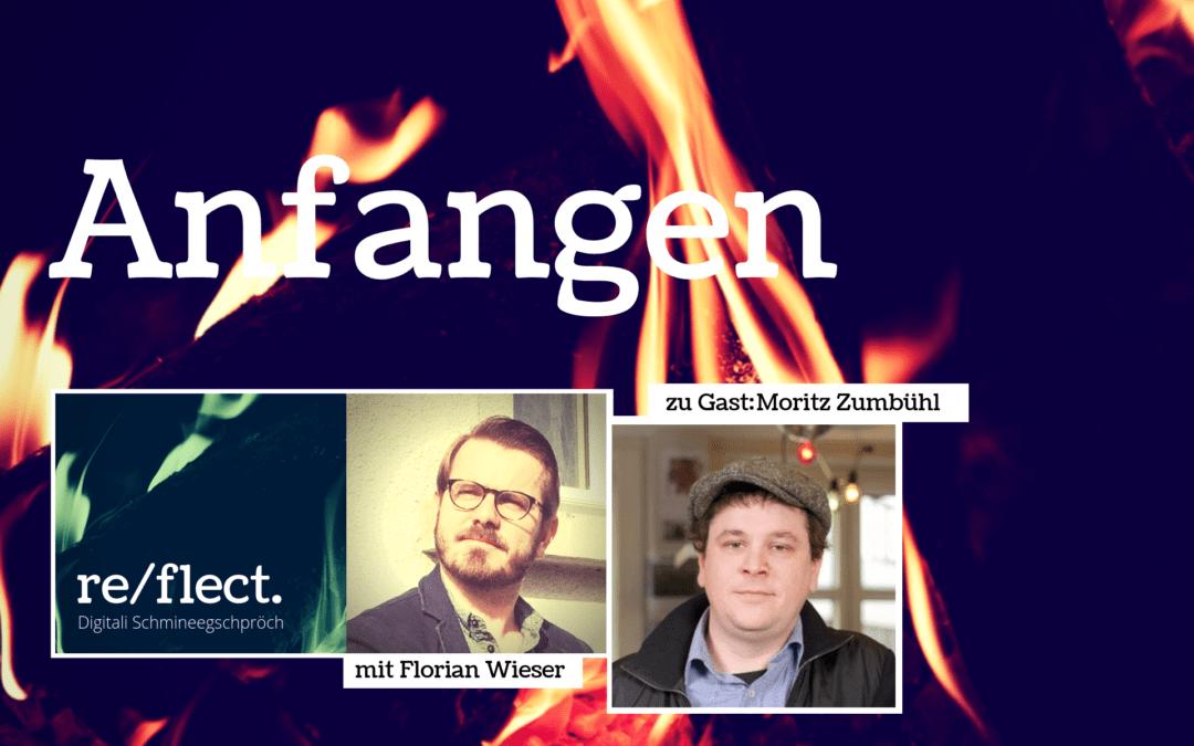 Podcast Serie: Über das Anfangen