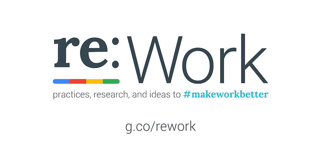 re:Work – The five keys to a successful Google team