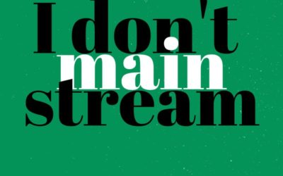 I don't mainstream